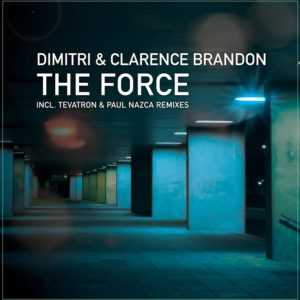 CLARENCE BRANDON/DIMITRI - The Force
