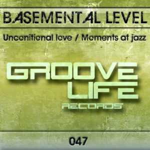 BASEMENTAL LEVEL - Unconitional Love