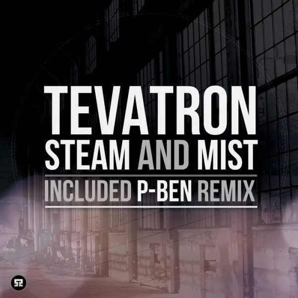TEVATRON - Steam And Mist