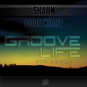 SKAHN - Good Night