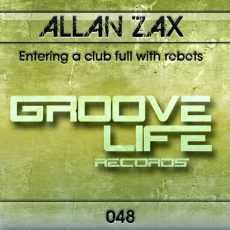 ALLAN ZAX - Entering A Club Full With Robots