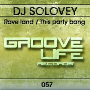DJ SOLOVEY - Rave Land