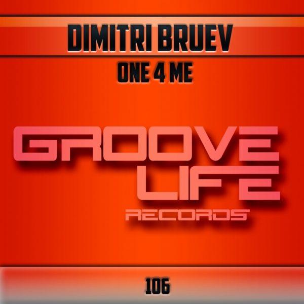 DIMITRI BRUEV - One 4 Me