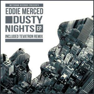 EDDIE MERCED - Dusty Nights