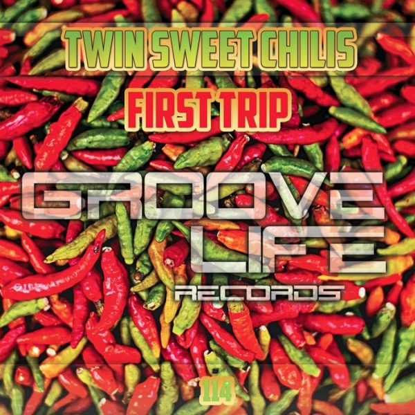 TWIN SWEET CHILIS - First Trip